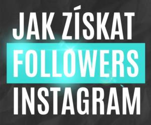 jak získat followers